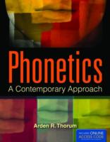 Phonetics: A Contemporary Approach 9781449678890