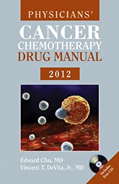Physicians' Cancer Chemotherapy Drug Manual 2012 9781449646837