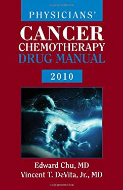 Physicians' Cancer Chemotherapy Drug Manual [With CDROM] 9781449601973