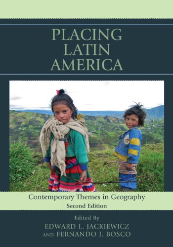 Placing Latin America: Contemporary Themes in Geography 9781442212435