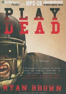 Play Dead: A Thriller 9781441853202