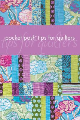 Pocket Posh Tips for Quilters 9781449403423