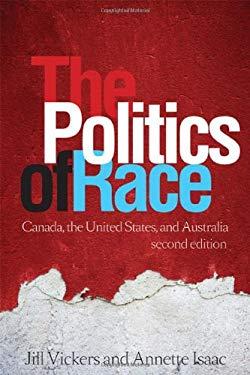 The Politics of Race: Canada, the United States, and Australia 9781442611313