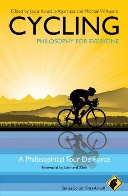 Cycling: A Philosophical Tour de Force 9781444330274
