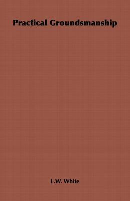 Practical Groundsmanship 9781443736480