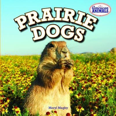 Prairie Dogs 9781448861828