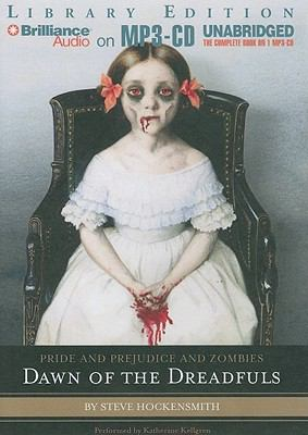 Pride and Prejudice and Zombies: Dawn of the Dreadfuls 9781441850461