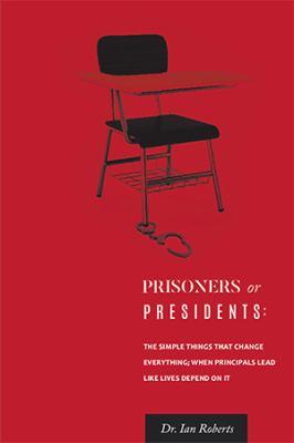 Prisoners or Presidents 9781441538789