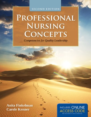 Professional Nursing Concepts with Access Code: Competencies for Quality Leadership 9781449649029