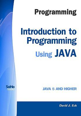 Programming: Introduction to Programming Using Java 9781441419767
