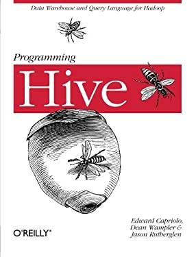 Programming Hive 9781449319335