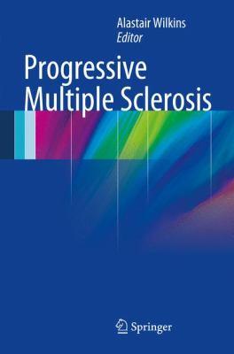 Progressive Multiple Sclerosis 9781447123941
