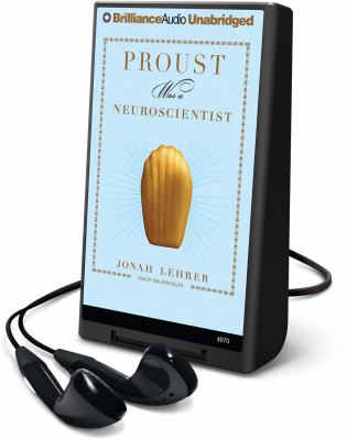 Proust Was a Neuroscientist [With Headphones] 9781441803627