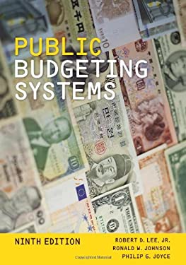 Public Budgeting Systems - 9th Edition