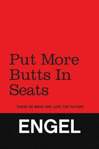Put More Butts in Seats 9781441521187