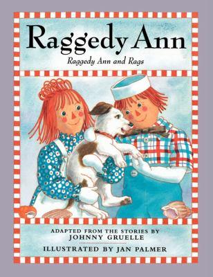 Raggedy Ann and Rags 9781442421981