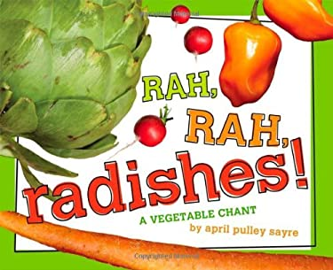 Rah, Rah, Radishes!: A Vegetable Chant 9781442421417
