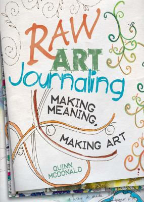 Raw Art Journaling 9781440308550