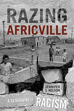 Razing Africville: A Geography of Racism 9781442610286