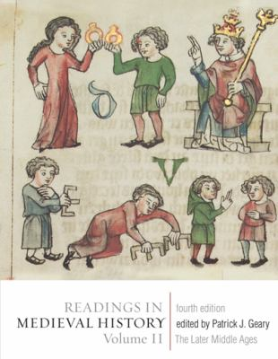 Readings in Medieval History, Volume II: The Later Middle Ages 9781442601178