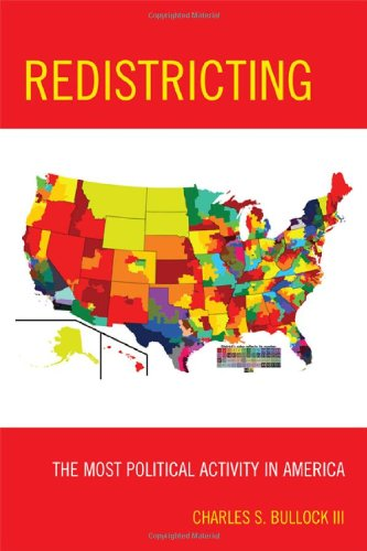 Redistricting: The Most Political Activity in America 9781442203549