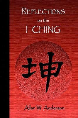Reflections on the I Ching 9781441586346