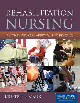 Rehabilitation Nursing 9781449634476