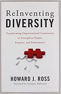 Reinventing Diversity: Transforming Organizational Community to Strengthen People, Purpose, and Performance 9781442210431