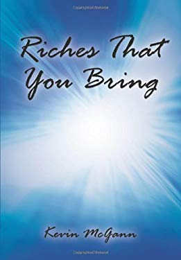 Riches That You Bring 9781449066529