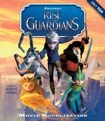 Rise of the Guardians Movie Novelization 9781442359505