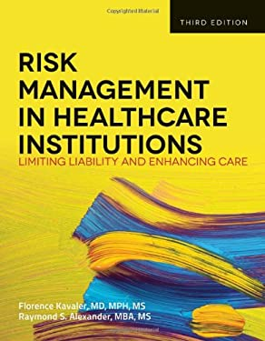 Risk Management in Health Care Institutions 9781449645656