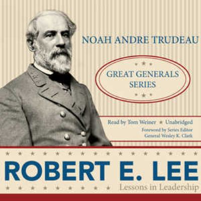Robert E. Lee: Lessons in Leadership 9781441750365