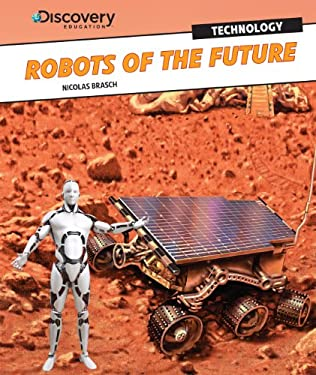 Robots of the Future 9781448878857