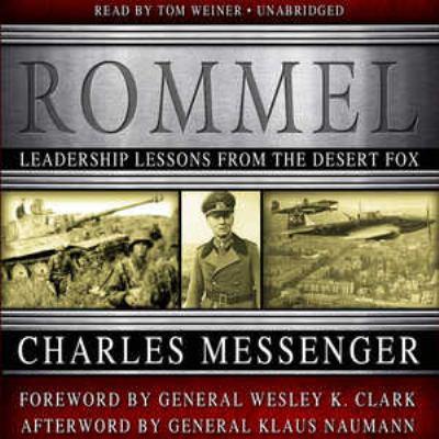 Rommel: Leadership Lessons from the Desert Fox 9781441758651