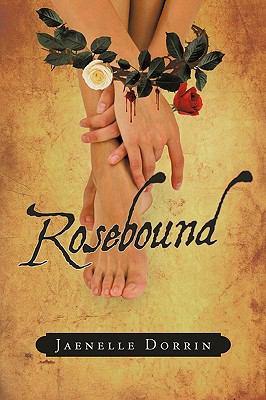 Rosebound 9781440170317