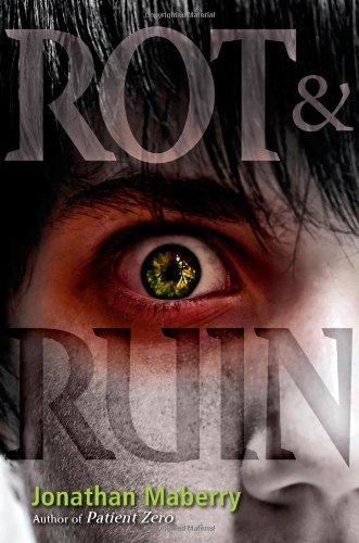 Rot & Ruin 9781442402324