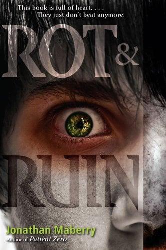 Rot & Ruin 9781442402331