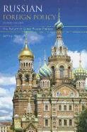 Russian Foreign Policy: The Return of Great Power Politics 9781442208254