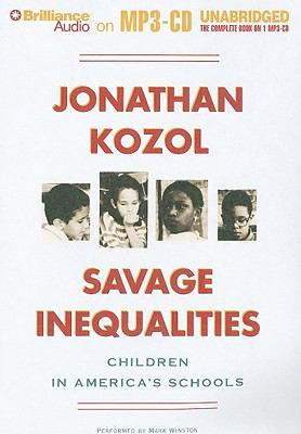 Savage Inequalities: Children in America's Schools 9781441841612