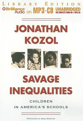 Savage Inequalities: Children in America's Schools 9781441841629