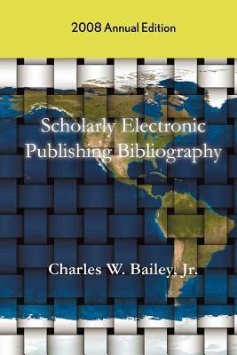Scholarly Electronic Publishing Bibliography