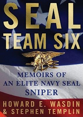 Seal Team Six: Memoirs of an Elite Navy Seal Sniper 9781441786302