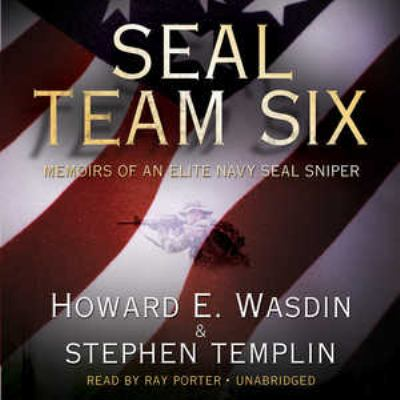 Seal Team Six: Memoirs of an Elite Navy Seal Sniper 9781441786319
