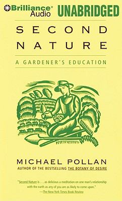 Second Nature: A Gardener's Education 9781441834577