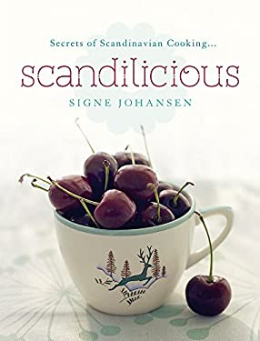 Scandilicious: Secrets of Scandinavian Cooking... 9781444703924