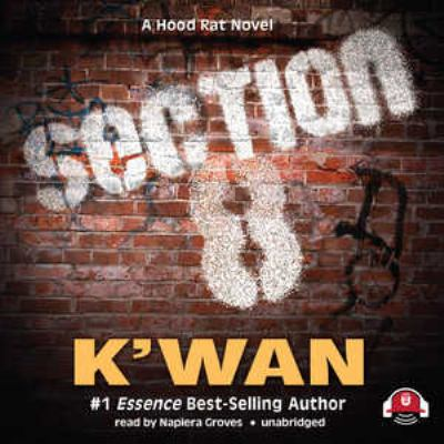 Section 8: A Hood Rat Novel 9781441725899