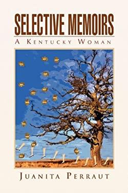 Selective Memoirs 9781441595881