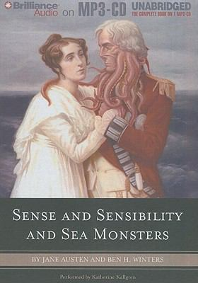 Sense and Sensibility and Sea Monsters 9781441824363