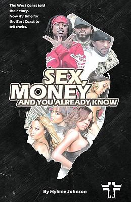 Sex, Money, and You Already Know!!! 9781441529701