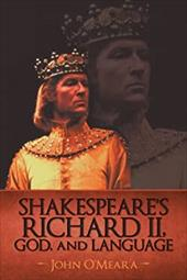 Shakespeare's Richard II, God, and Language 6727571
